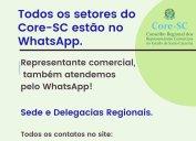 Sede e Delegacias Regionais do Core-SC atendem também pelo WhatsApp. Todos os setores do Conselho estão acessíveis pelo aplicativo. Mas é importante fazer um bom uso deste canal de comunicação. Não envie a mesma solicitação a vários contatos.