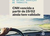 Carteira Nacional de Habilitação (CNH) vencida a partir de 19/02/2020 ainda tem validade. Contran determinou suspensão de prazos de outros serviços de trânsito